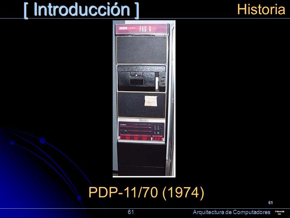 [ Introducción ] Historia PDP-11/70 (1974)